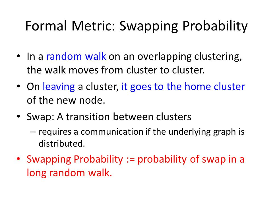 Formal Metric: Swapping Probability