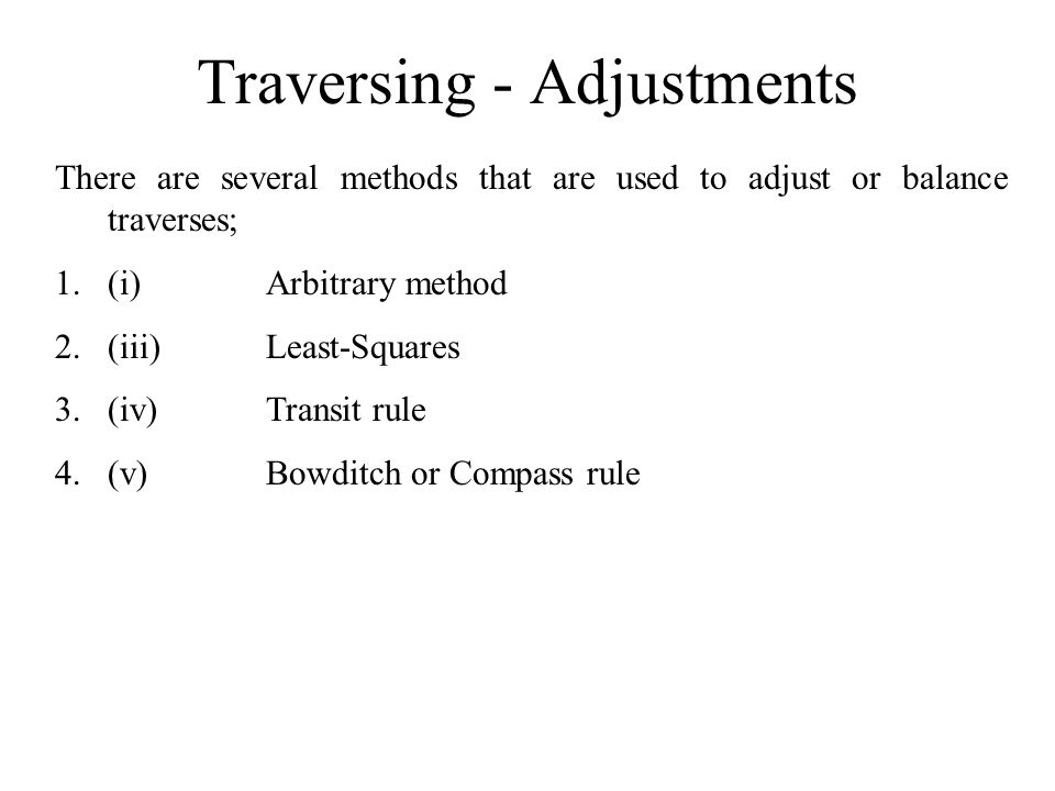 Traversing - Adjustments