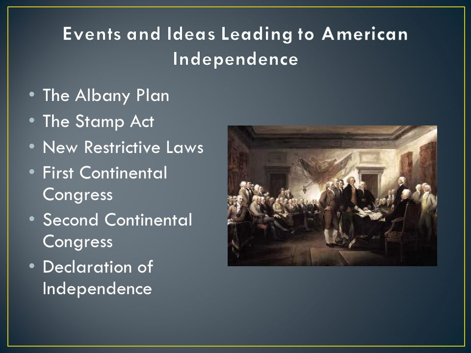 Events and Ideas Leading to American Independence