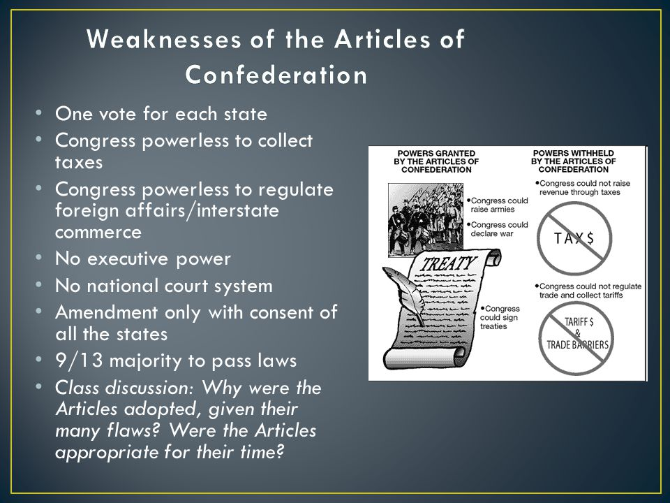 the flaws of the articles of confederation The articles of confederation was the first constitution of the united states of america and legally established explain the flaw of the articles of confederation.