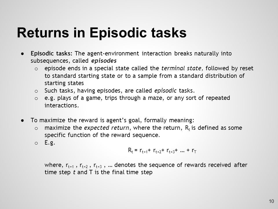 Returns in Episodic tasks