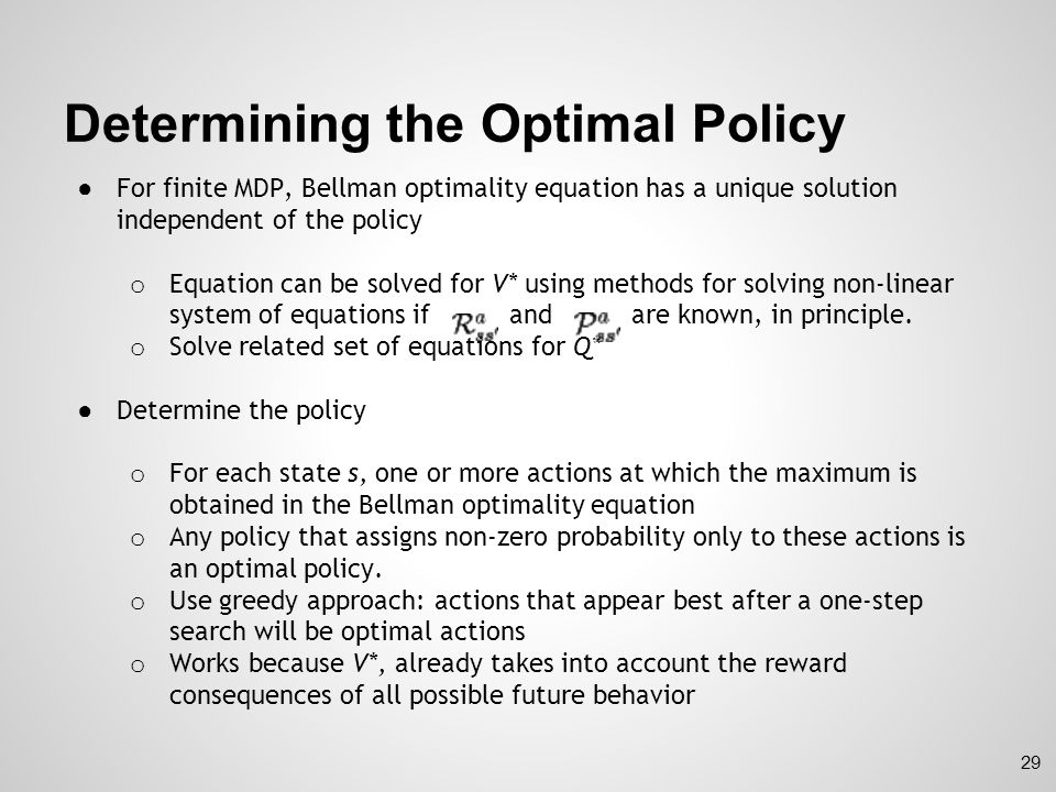 Determining the Optimal Policy