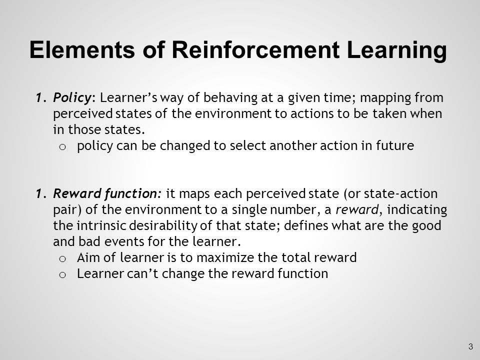 Elements of Reinforcement Learning