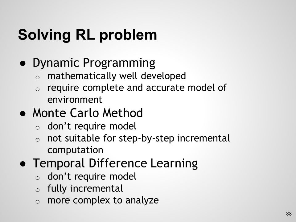 Solving RL problem Dynamic Programming Monte Carlo Method