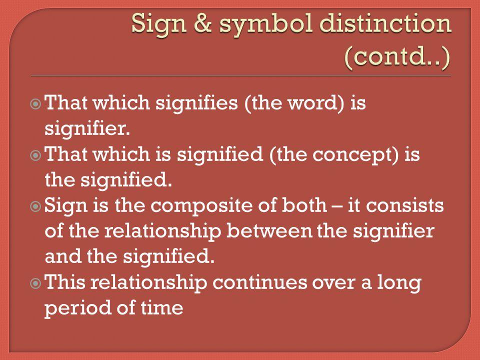 Sign & symbol distinction (contd..)