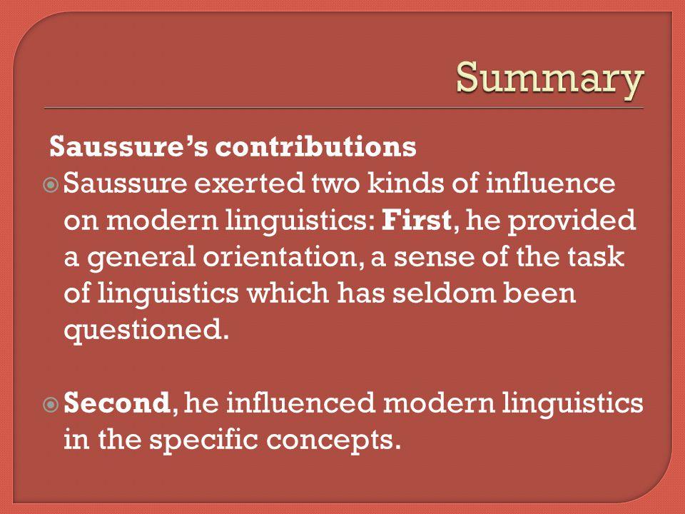 Summary Saussure's contributions