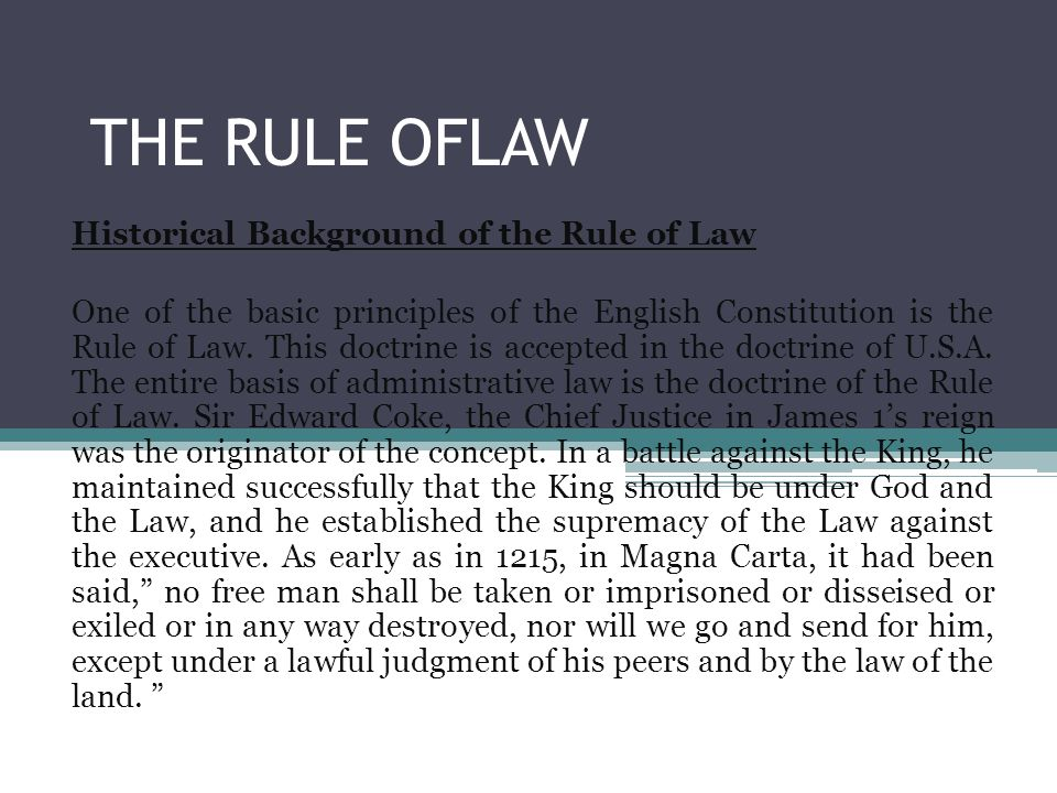 THE RULE OFLAW Historical Background of the Rule of Law