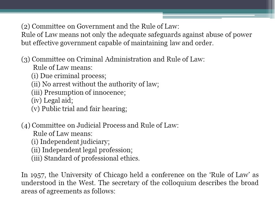 (2) Committee on Government and the Rule of Law: