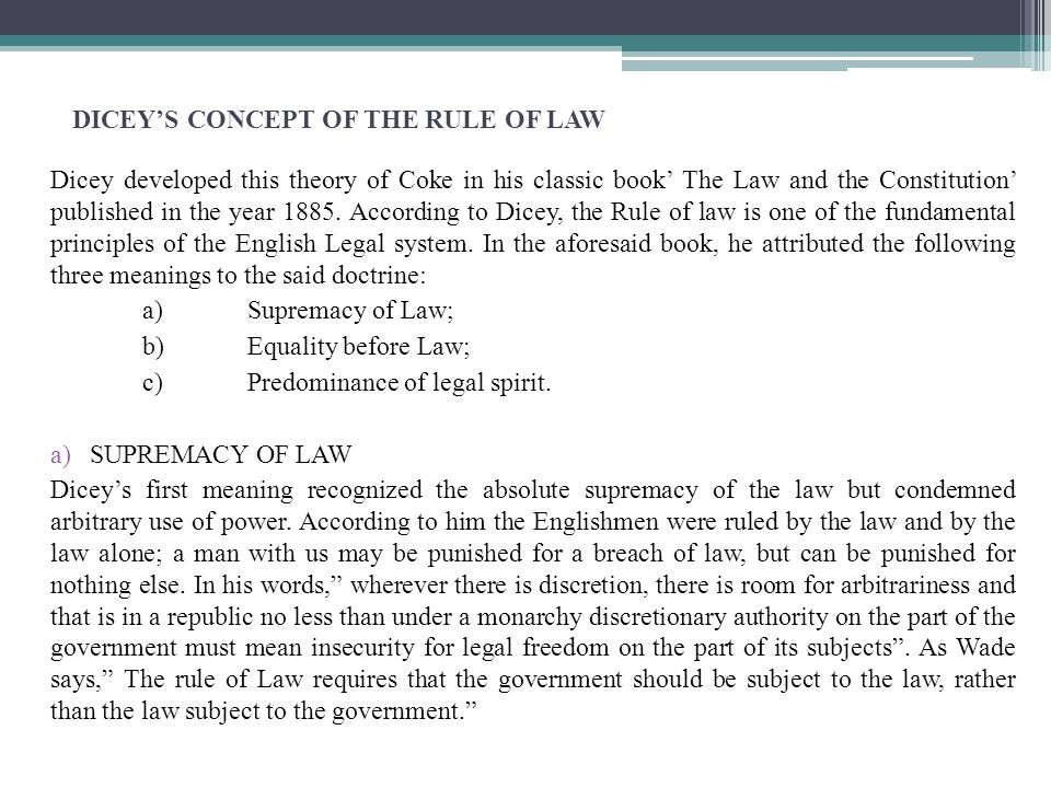 DICEY'S CONCEPT OF THE RULE OF LAW