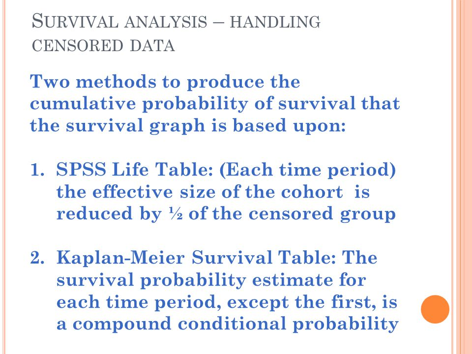 Survival analysis – handling censored data