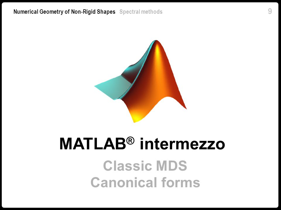 MATLAB® intermezzo Classic MDS Canonical forms