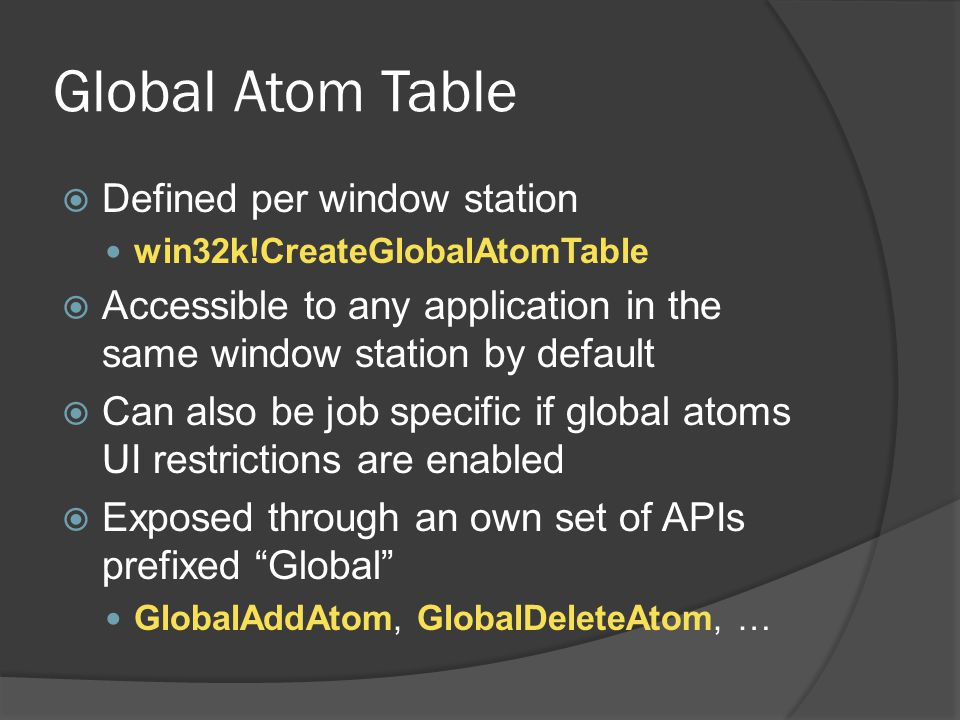 Global Atom Table Defined per window station