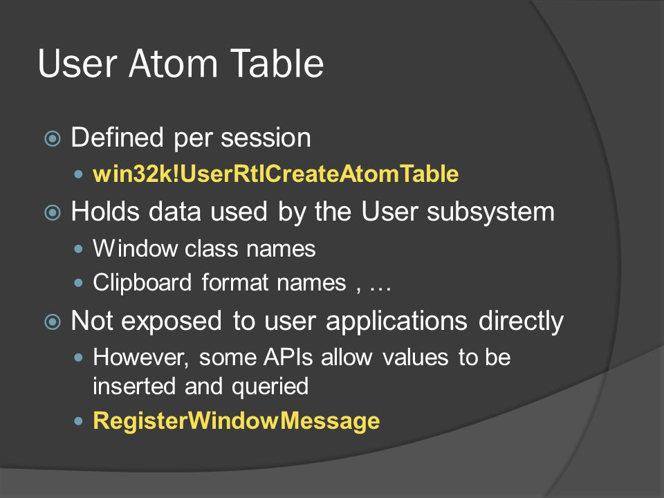 User Atom Table Defined per session