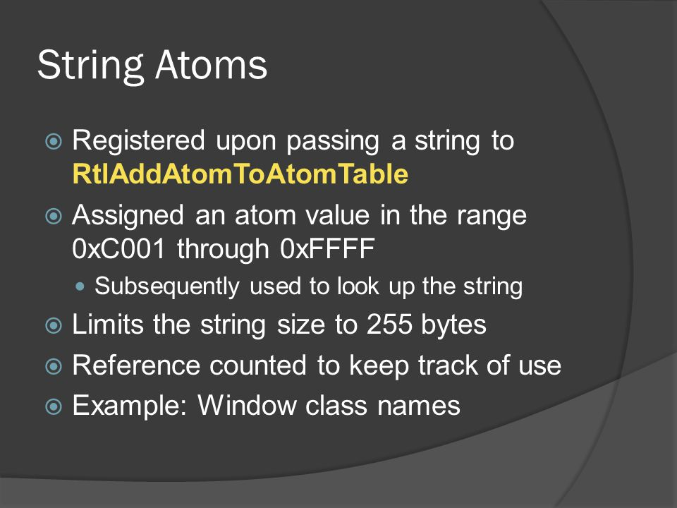 String Atoms Registered upon passing a string to RtlAddAtomToAtomTable
