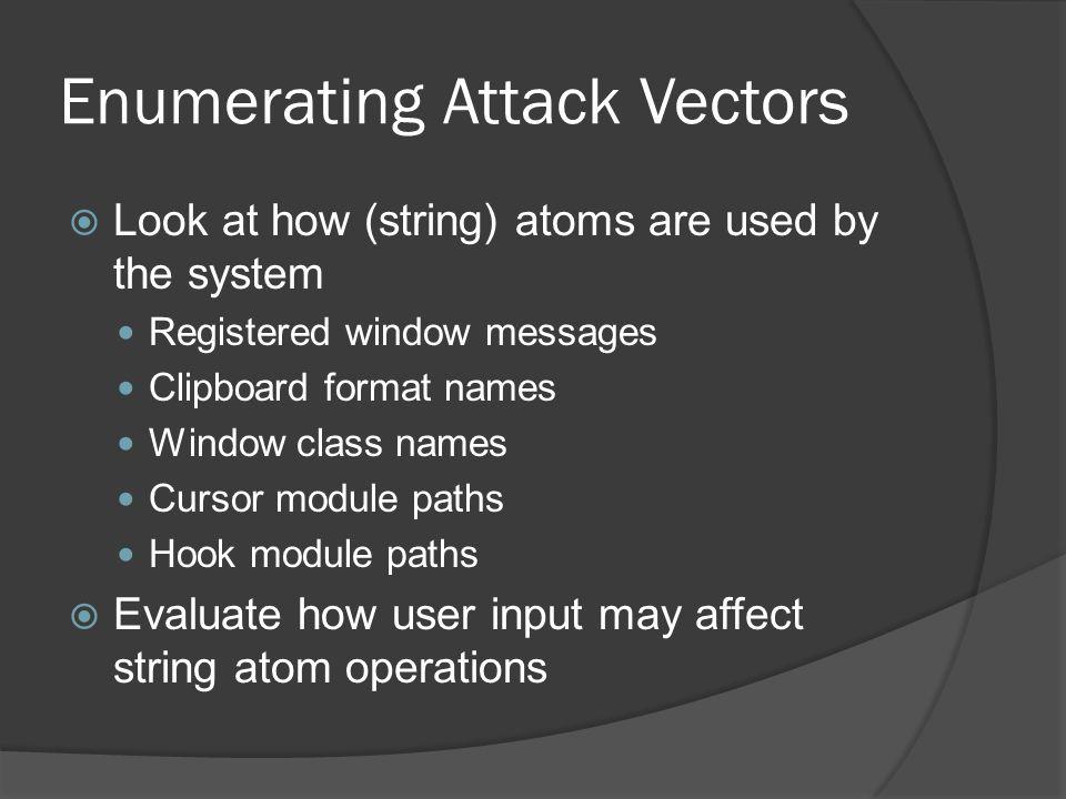 Enumerating Attack Vectors