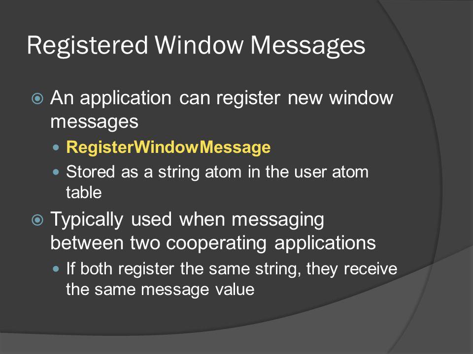 Registered Window Messages