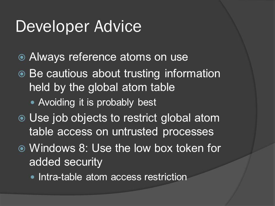 Developer Advice Always reference atoms on use