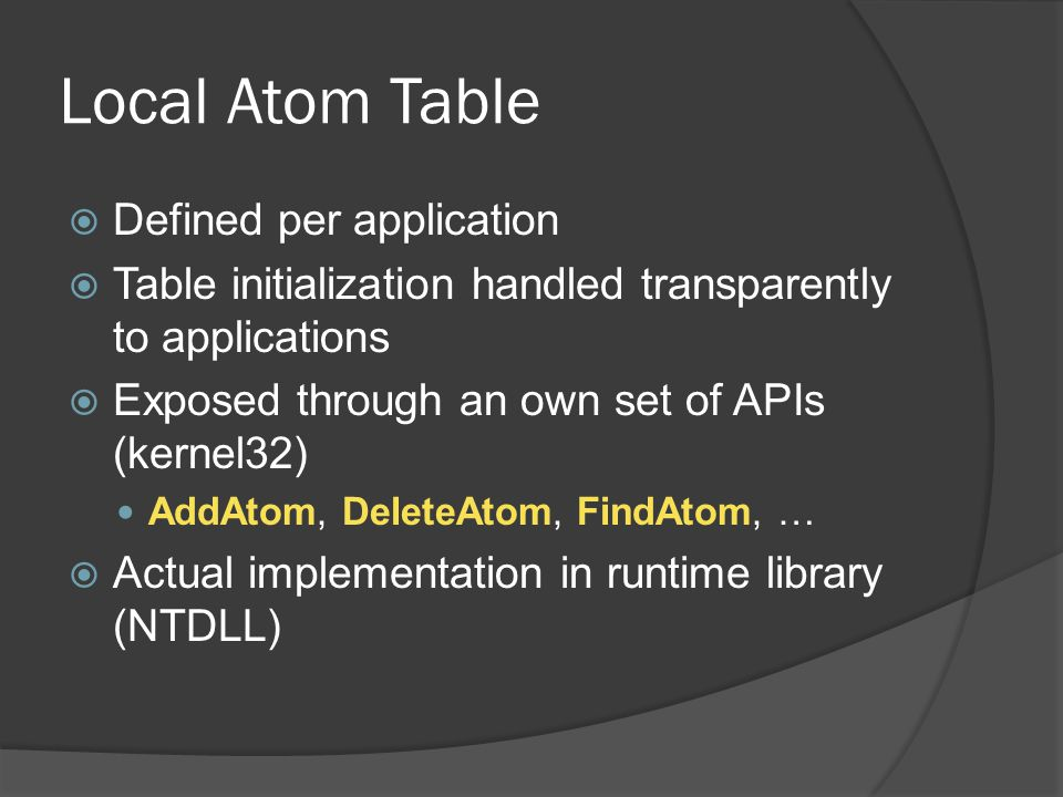 Local Atom Table Defined per application