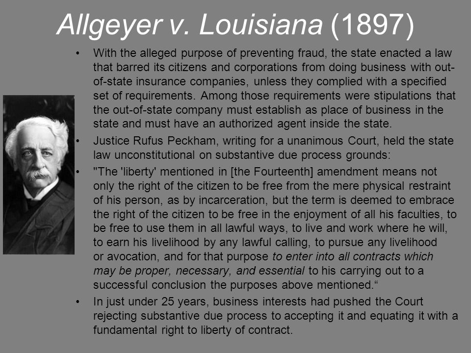 Allgeyer v. Louisiana (1897)