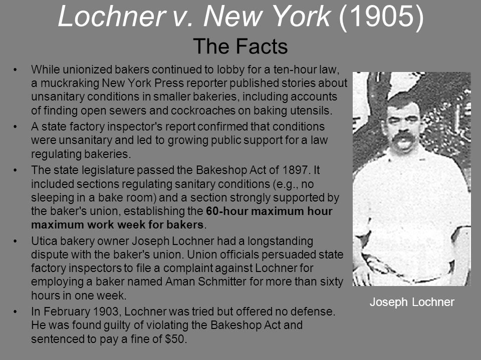 Lochner v. New York (1905) The Facts