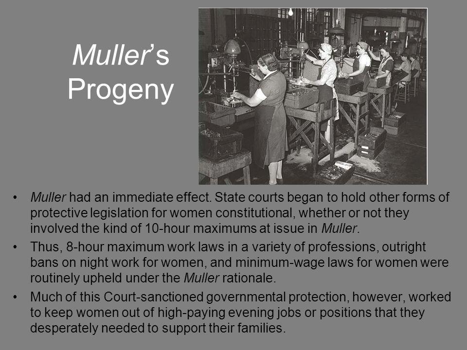 Muller's Progeny