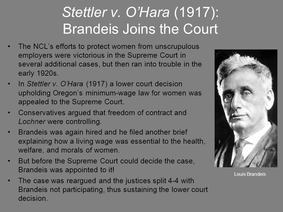 Stettler v. O'Hara (1917): Brandeis Joins the Court