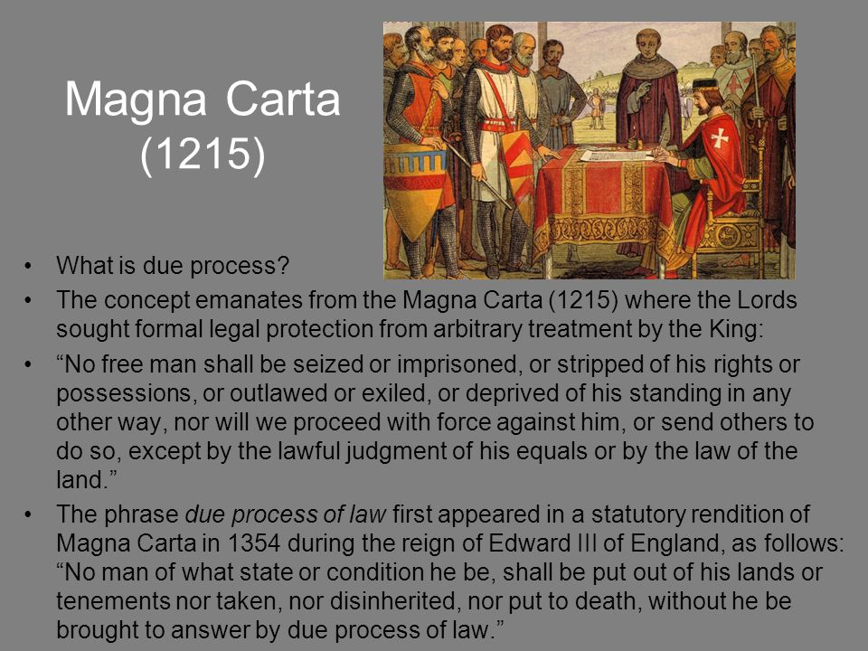 Magna Carta (1215) What is due process