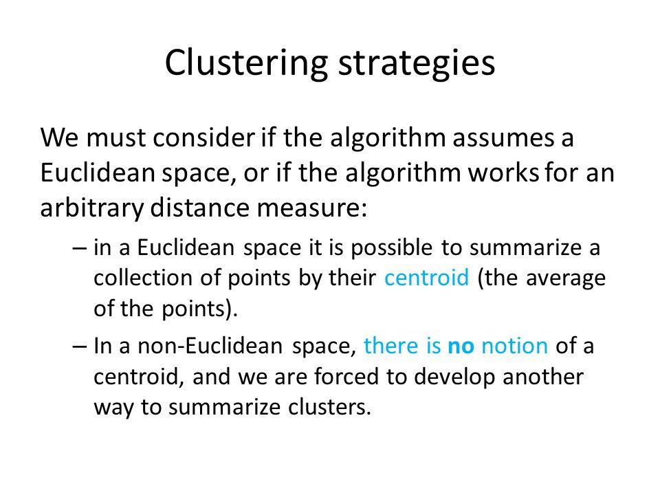 Clustering strategies