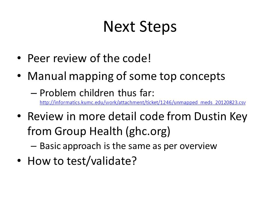 Next Steps Peer review of the code!