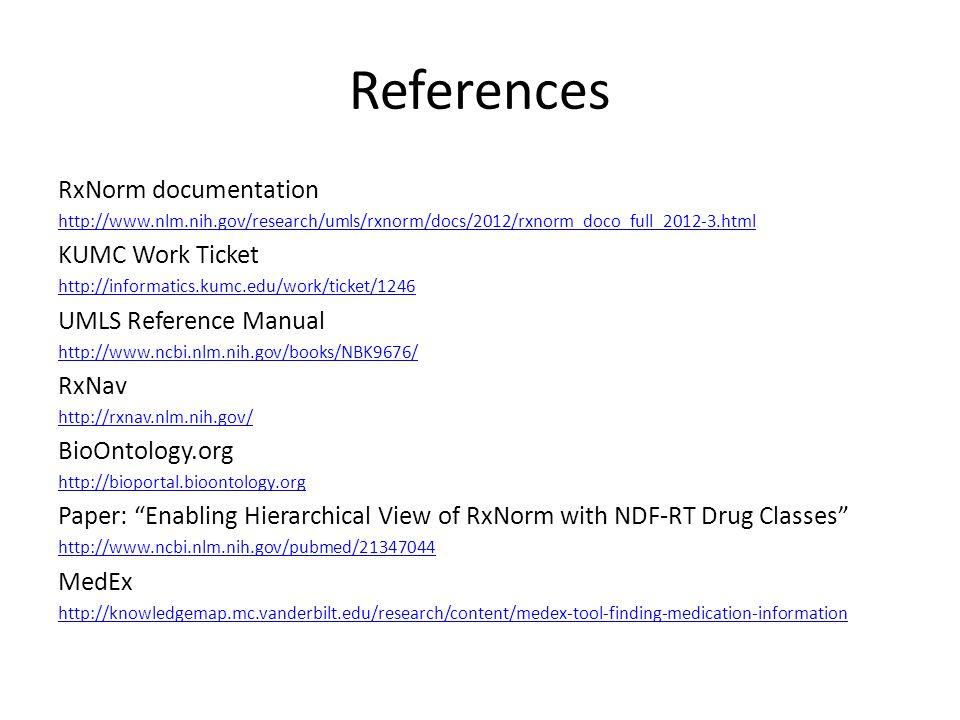 References RxNorm documentation KUMC Work Ticket UMLS Reference Manual