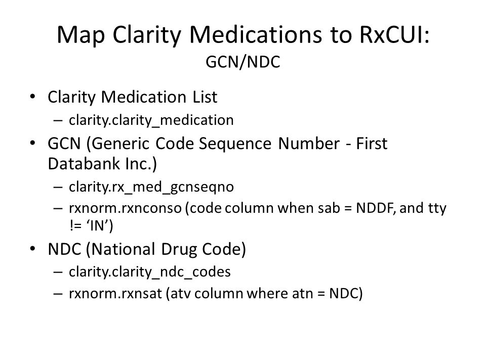 Map Clarity Medications to RxCUI: GCN/NDC