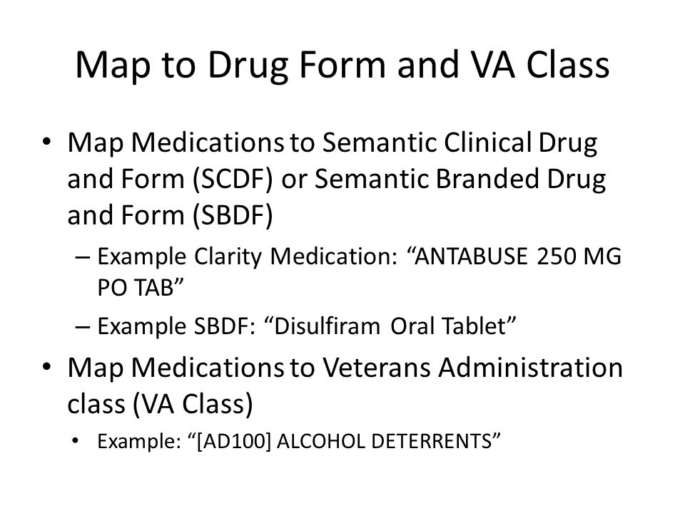 Map to Drug Form and VA Class