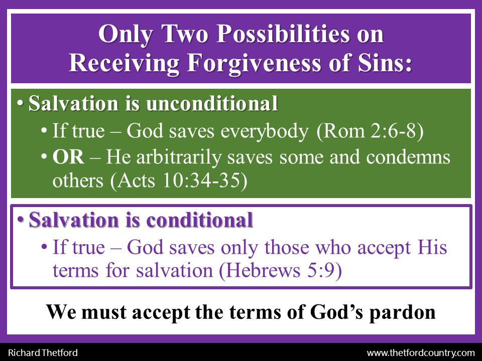 Only Two Possibilities on Receiving Forgiveness of Sins: