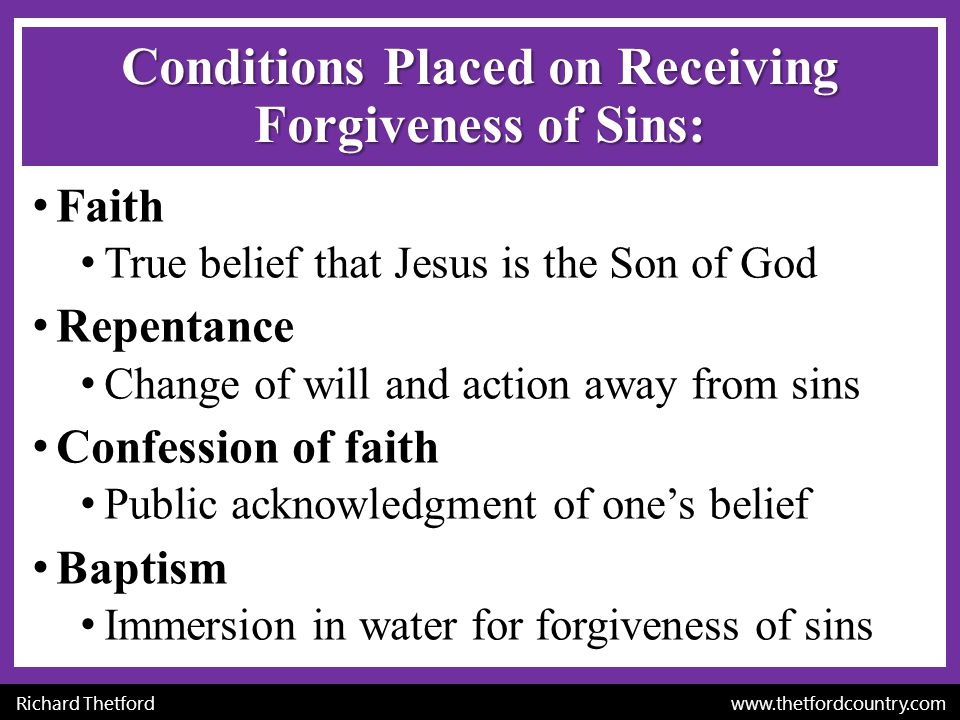 Conditions Placed on Receiving Forgiveness of Sins: