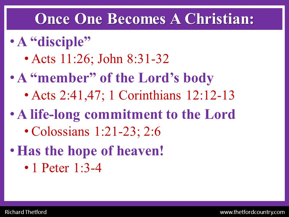 Once One Becomes A Christian: