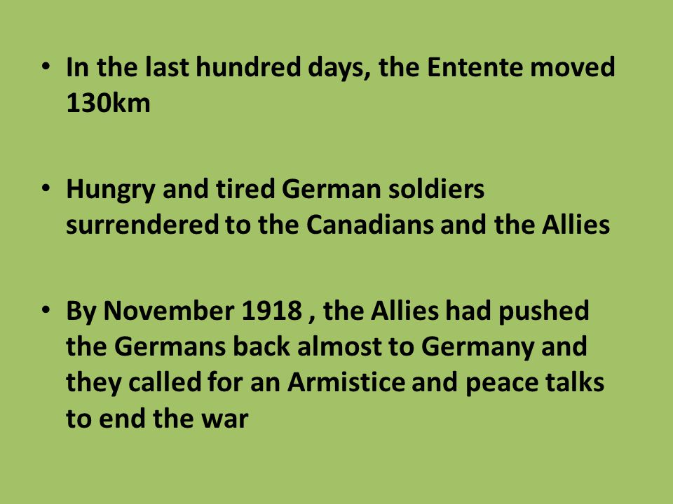 In the last hundred days, the Entente moved 130km