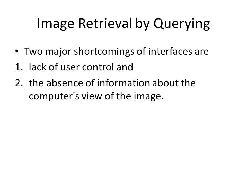 Image Retrieval by Querying
