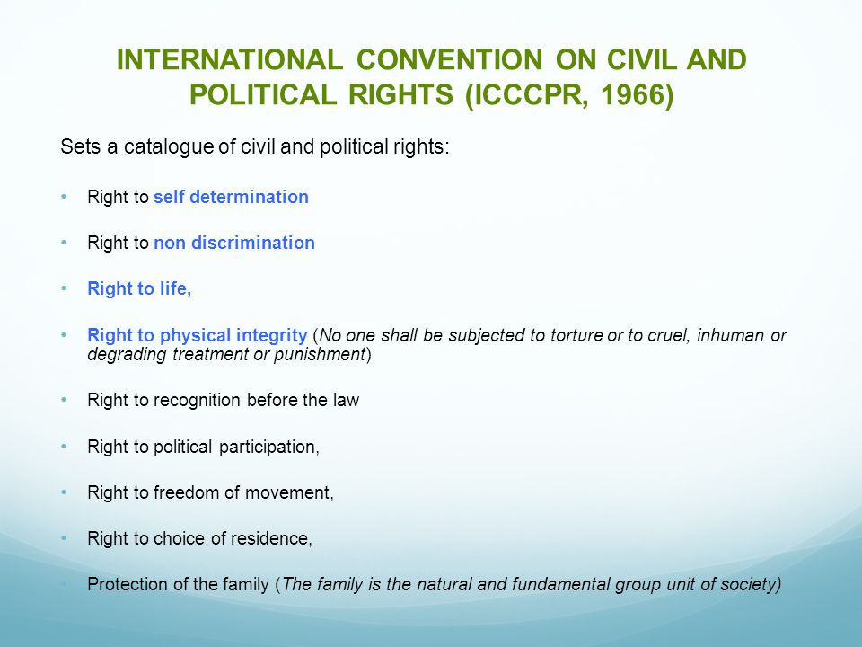 INTERNATIONAL CONVENTION ON CIVIL AND POLITICAL RIGHTS (ICCCPR, 1966)
