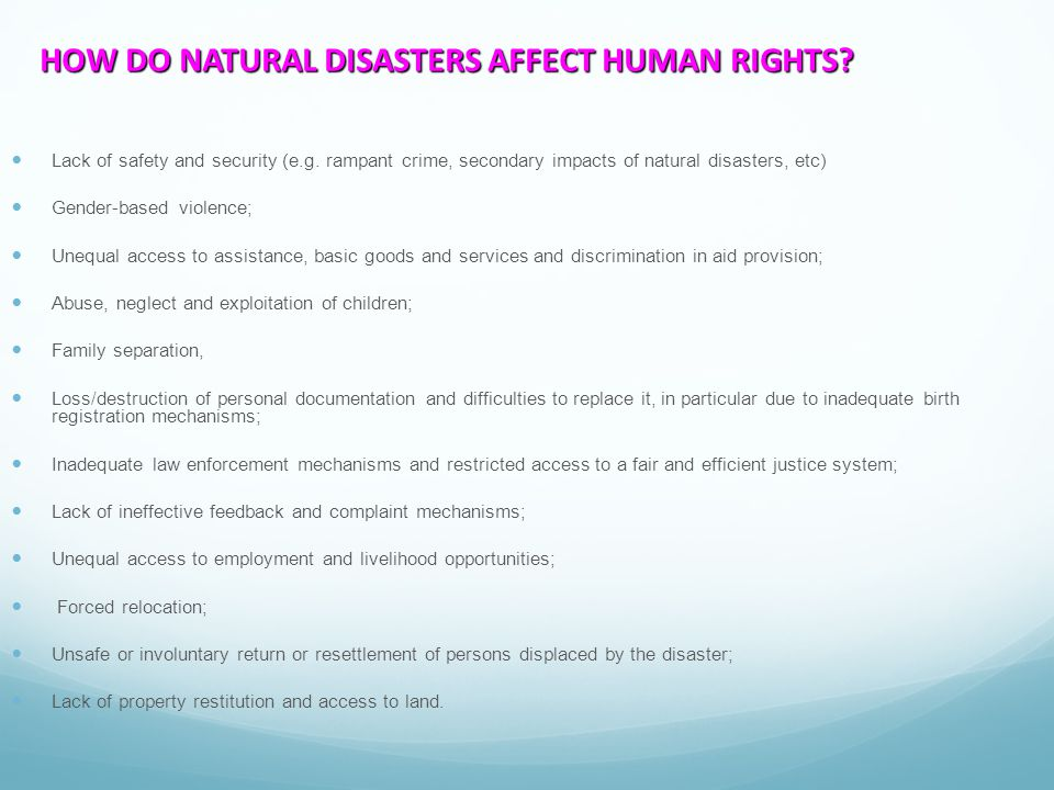 HOW DO NATURAL DISASTERS AFFECT HUMAN RIGHTS