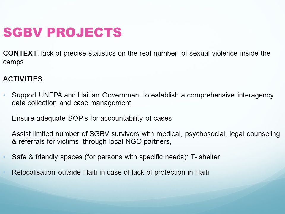 SGBV PROJECTS CONTEXT: lack of precise statistics on the real number of sexual violence inside the camps.