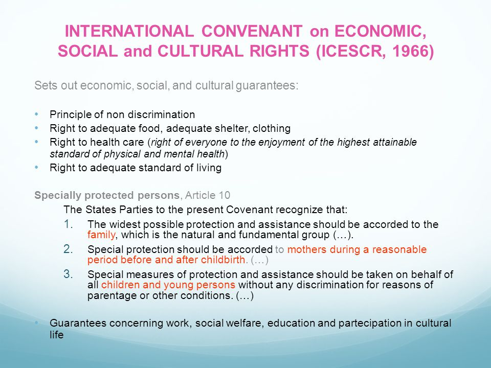 INTERNATIONAL CONVENANT on ECONOMIC, SOCIAL and CULTURAL RIGHTS (ICESCR, 1966)