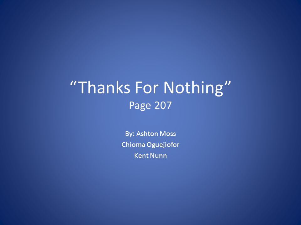 Thanks For Nothing Page 207