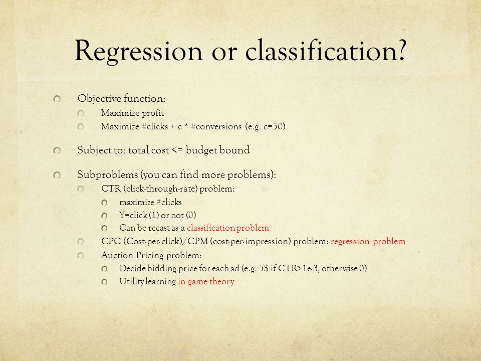 Regression or classification