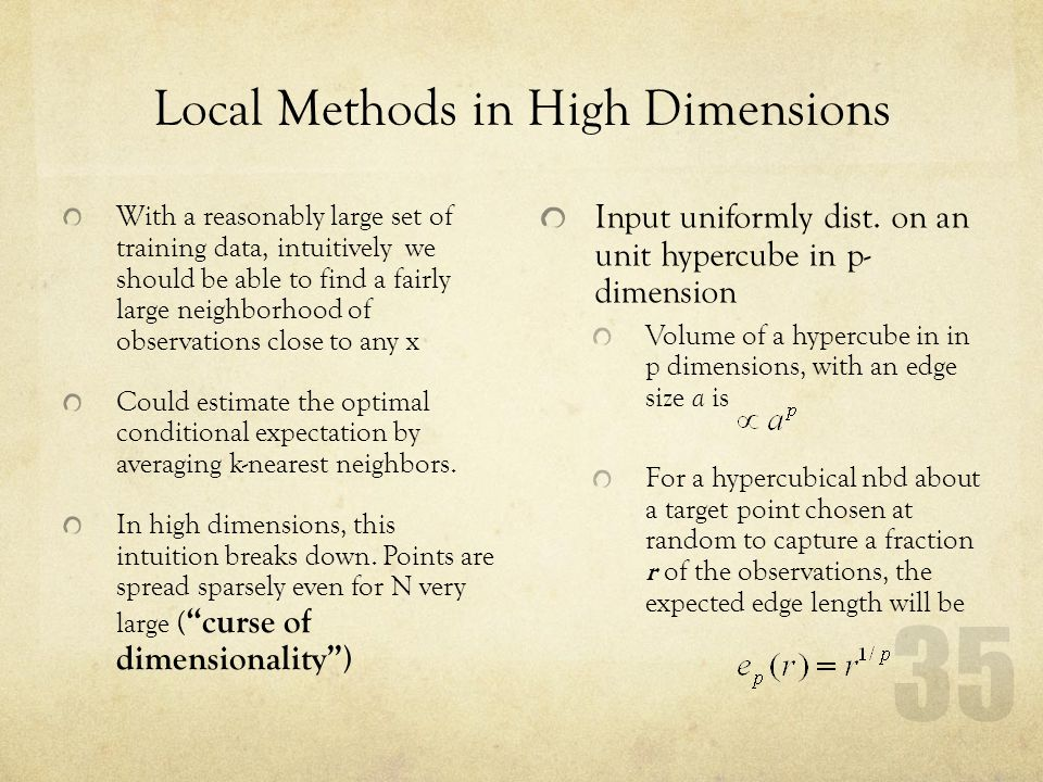 Local Methods in High Dimensions