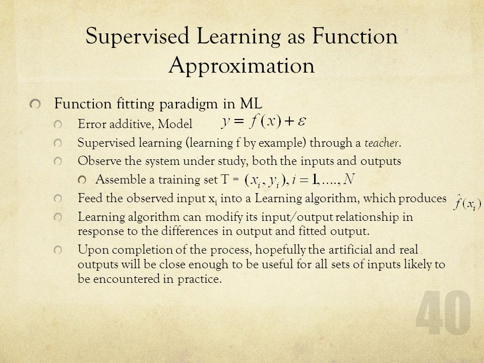 Supervised Learning as Function Approximation