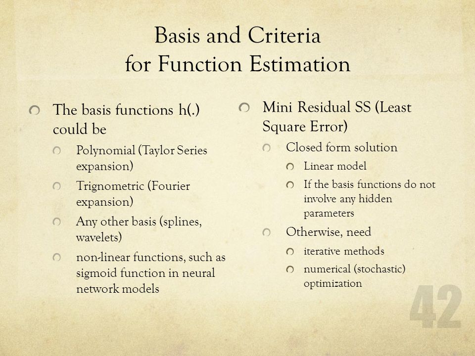 Basis and Criteria for Function Estimation