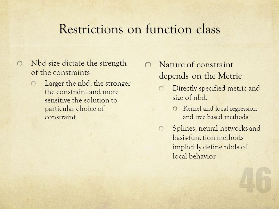 Restrictions on function class