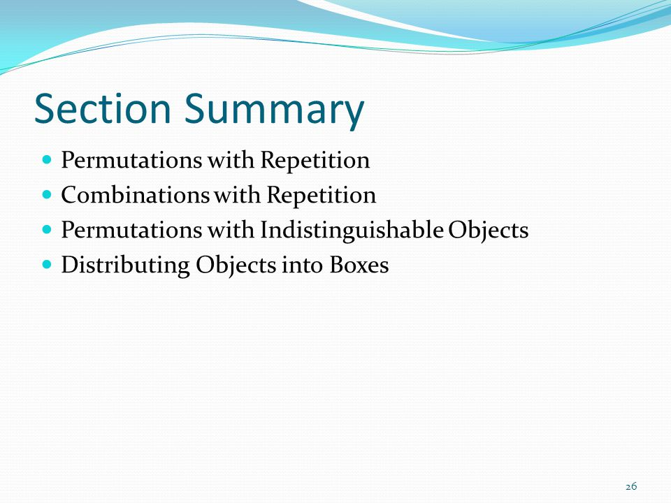 Section Summary Permutations with Repetition