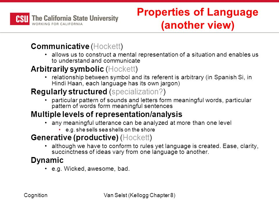 Properties of Language (another view)