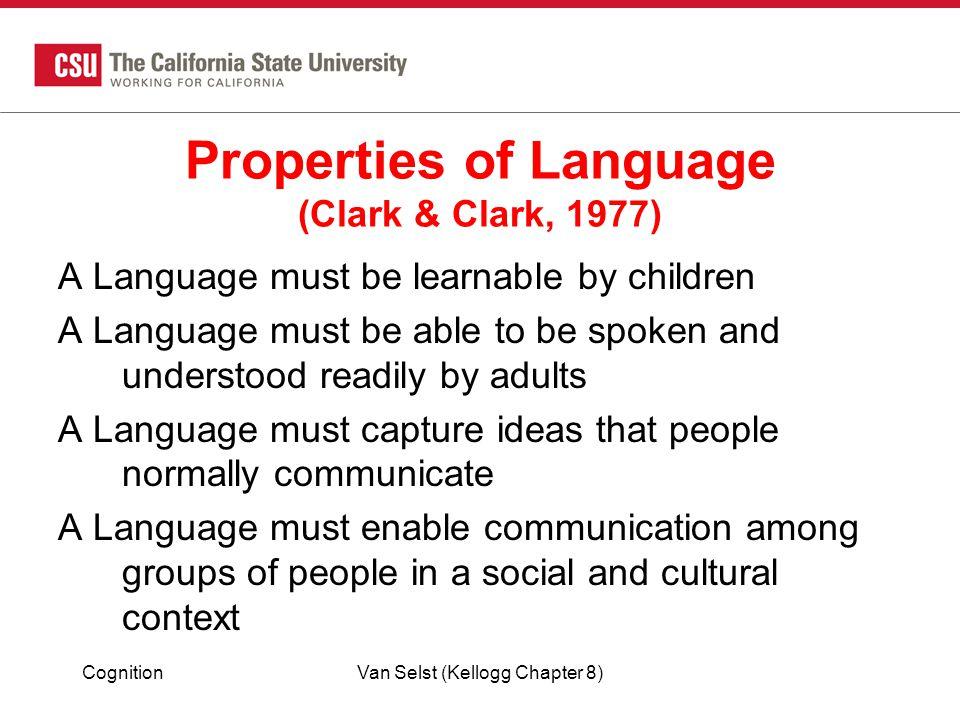 Properties of Language (Clark & Clark, 1977)